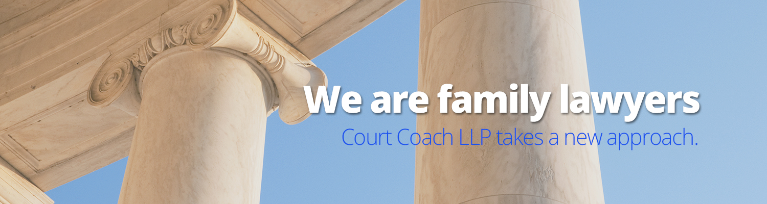 We are family lawyers - Court Coach LLP takes a new approach